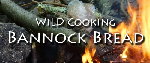 Wild Cooking | Bannock Bread Recipe